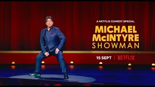 Michael McIntyre Netflix Special | Showman | 15th of September