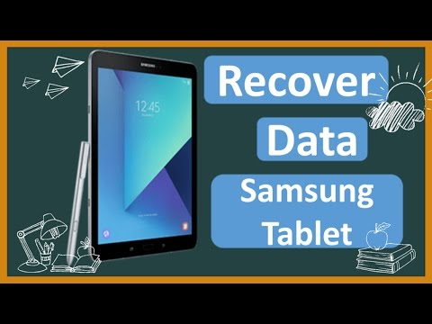 Samsung Tablet Data Recovery 2017