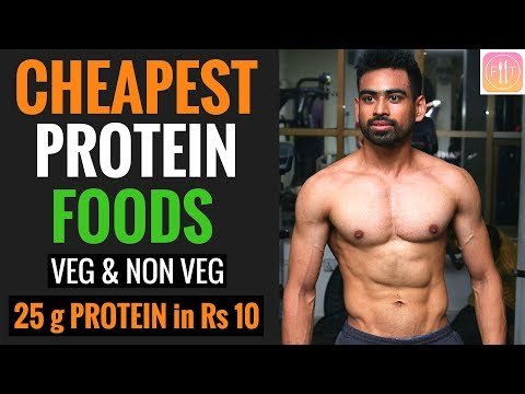 Top 10 Cheapest Protein Foods in India (Veg & Non Veg)