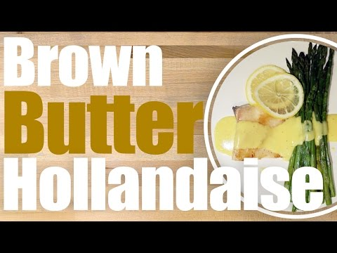 Easy Brown Butter Hollandaise Sauce Recipe