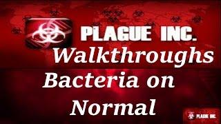 Plague Inc Bacteria Normal Walkthrough The Fast Way