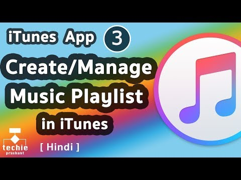 How to Create/Manage Playlist in iTunes. Add/Remove Songs to Playlist. HINDI