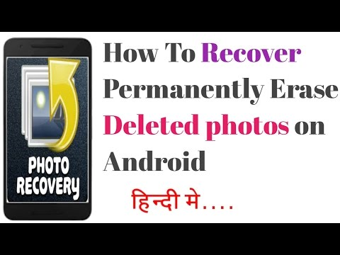 How To Recover Permanently Erase Deleted photos on Android || The Easiest Way To Recover-[Hindi]