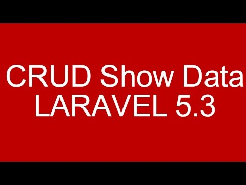 CRUD Example Show Data in Laravel 5.3 With Bootstrap Part 6/6