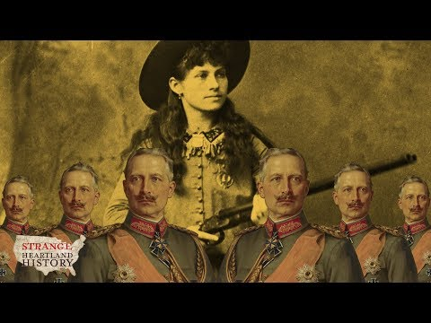Could Annie Oakley Have Prevented WWI with a Single Bullet? | Strange Heartland History