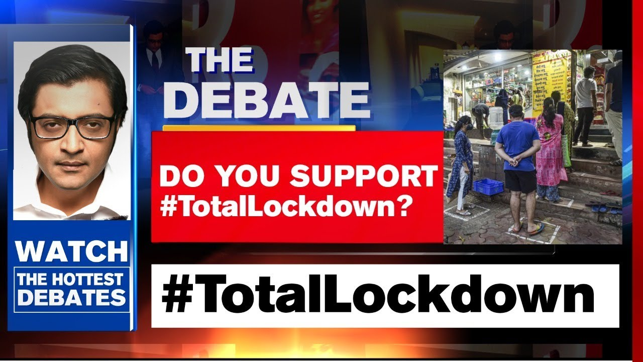 Only #TotalLockdown Can Defeat COVID-19 |  | The Debate With Arnab Goswami