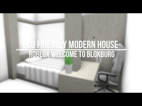 Roblox Welcome To Bloxburg Eco Friendy Modern House Eachnowcom