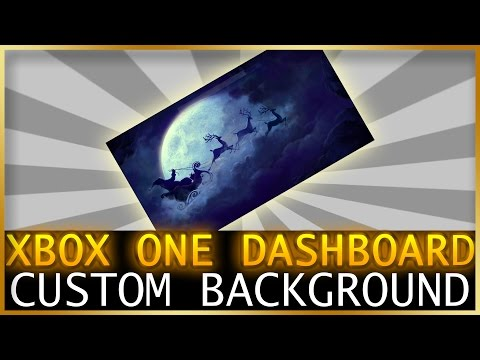Xbox One | How To Get Custom Background On Dashboard (2017)