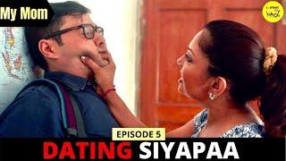 ONLINE DATING New Web Series My Mom Ep 5 Manini De Finding Gf Comedy Movies Contentkakeeda
