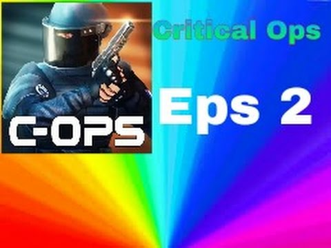 Critical Ops - Eps 2 [Series]