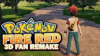 Pokémon Origin Fire Red 3D REMAKE! - (UPCOMING 3D FAN GAME!)
