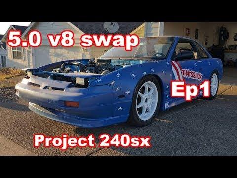 240sx V8 Ford 5.0 302 swap   s13 Budget Build EP 1