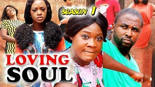 New Hit Movie , LOVING SOUL SEASON 1 , Mercy Johnson 2019 Latest Nigerian Nollywood Movie Full HD