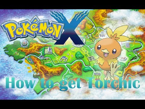 How to get Torchic in Pokemon X and Y