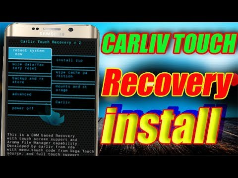 [CTR] Carliv Touch Recovery    How to install recovery mode on android    open boot menu   us Mobile