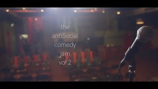 The antiSocial Comedy Jam Vol 2 0 | What is The antiSocial Comedy Jam?