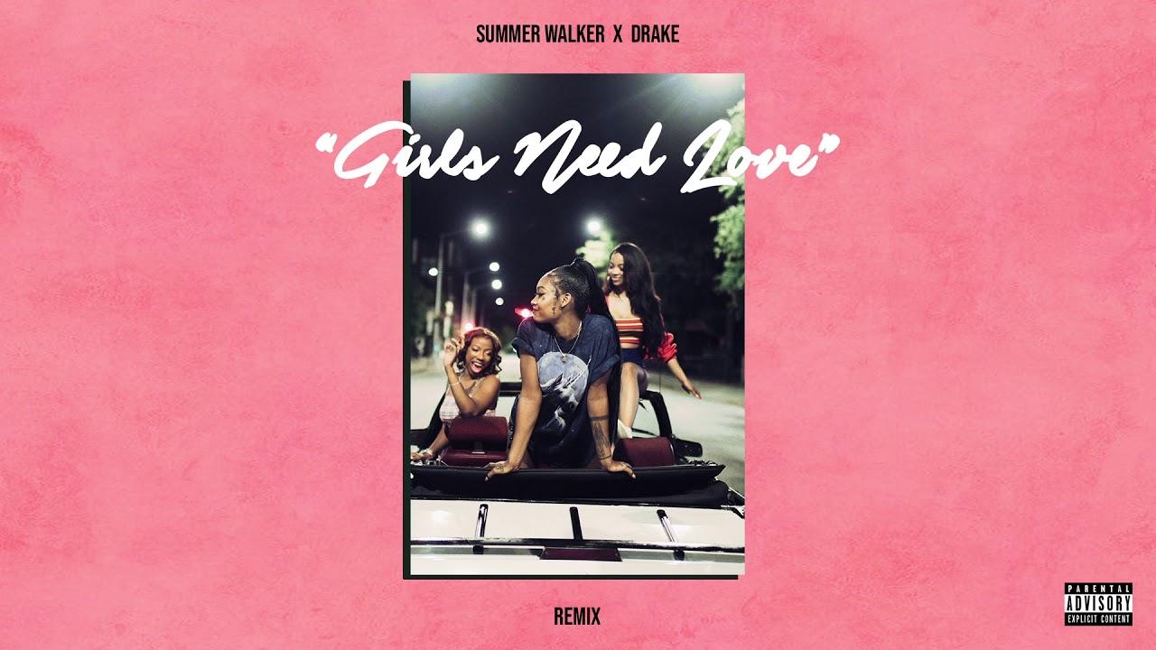 Summer Walker & Drake - Girls Need Love
