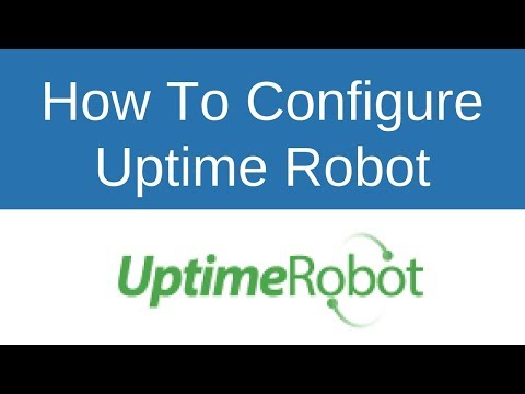 How To Configure Uptime Robot