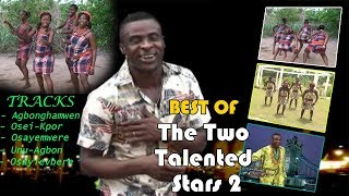 Edo Music Video: Best of The Two Talented Stars Vol 2