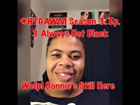 (REVIEW) How To Get Away With Murder | Season 3: Ep. 3 | Always Bet Black (RECAP)