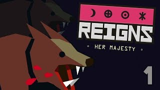 LONG LIVE THE QUEEN (or not) - Reigns Her Majesty Gameplay - #1