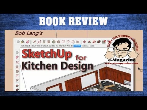 Learn to design kitchen cabinets with Sketchup- WOODWORKING BOOK REVIEW (Bob Lang)