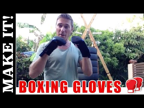 How to Make Boxing Gloves