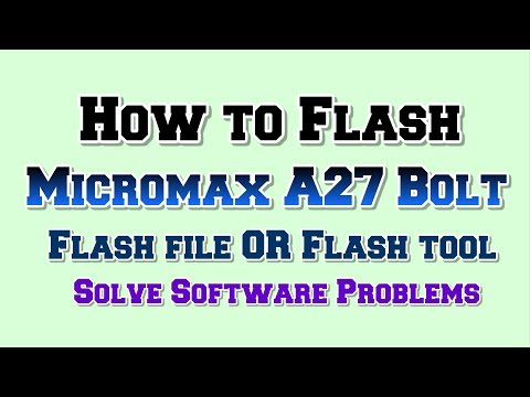 Micromax A27 Bolt Flash done with flash tool by GsmHelpFul