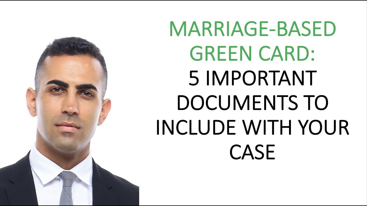 5 Important Documents to Include in Your Marriage Green Card Case