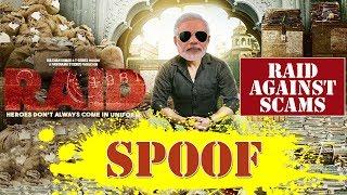 Spoof | Raid Trailer | Narendra Modi | Raid Against Corruption / SCAM / Black Money