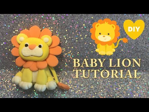 HOW TO MAKE A BABY LION TUTORIAL  | CLAY CRAFT  DIY | BABY SHOWER | Cup n Cakes Gourmet