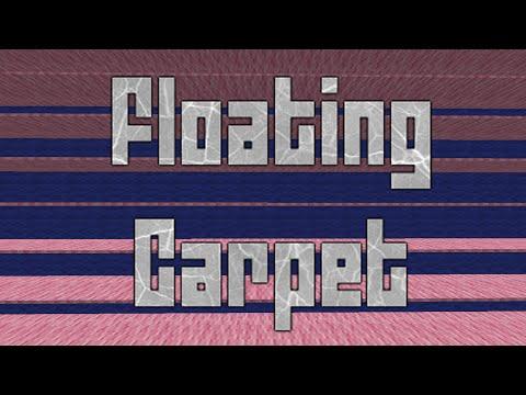 Minecraft: Floating Carpet