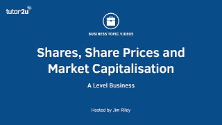 Shares, Share Prices and Market Capitalisation