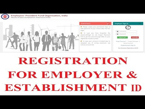 How to Registration for Employer & Establishment ID on new Portal 2017 | epfindia.com