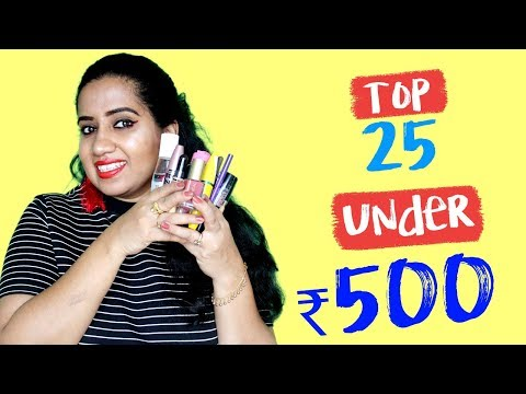 Top 25 Under ₹ 500   Affordable Beauty/Makeup Products In India   Nykaa Sale