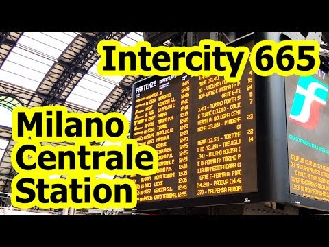 Milano Centrale Station - Intercity 665