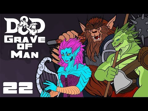 Grave of Man - Dungeons & Dragons [5e] Campaign - Part 22 - The Stealthy Approach