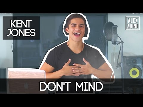 Don't Mind by Kent Jones | Alex Aiono Cover