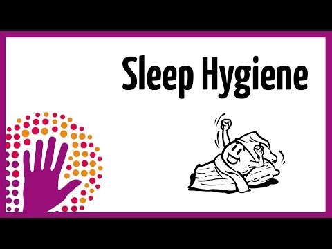 Sleep Hygiene - How to Sleep Better!