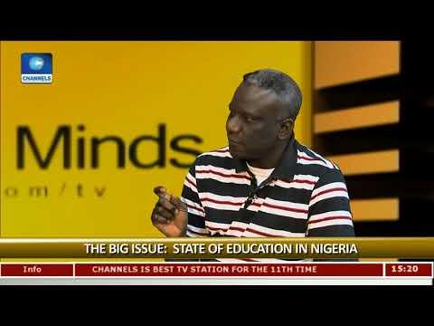 State Of Education In Nigeria Pt 1  | Rubbin Minds |