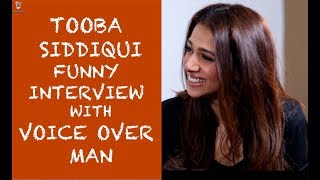Tooba Siddiqui Funny interview with Voice Over Man - Episode #21