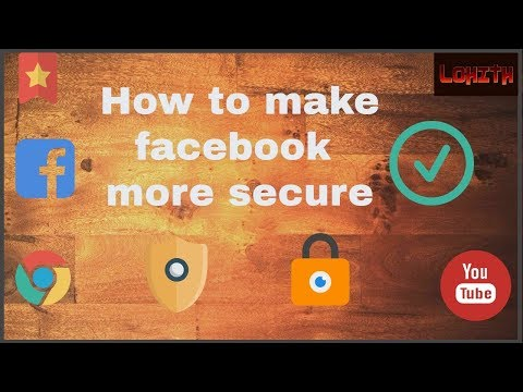 How to make our Facebook more secure
