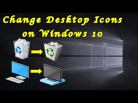 How to Change Desktop Icons on Windows 10