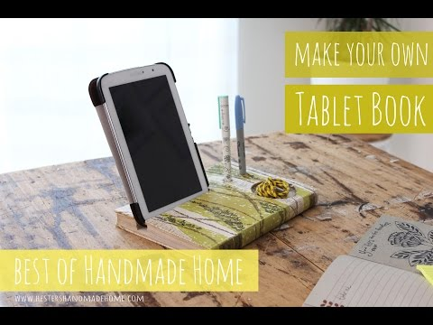 Best of Handmade Home, make your own tablet book stand