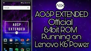 ValidusOS 64bit rom Running on Lenovo k6 power