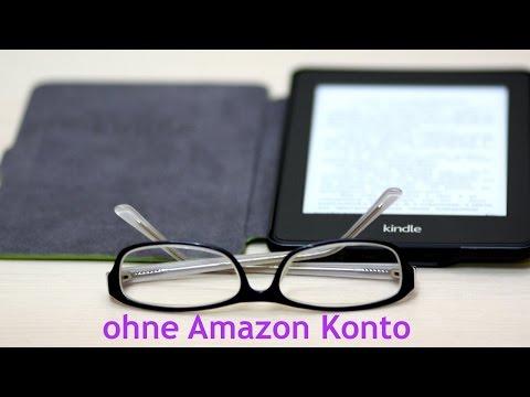 Kindle 4 ohne Amazon Konto nutzen - Anleitung (GERMAN)