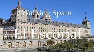 Walking Spain - El Escorial