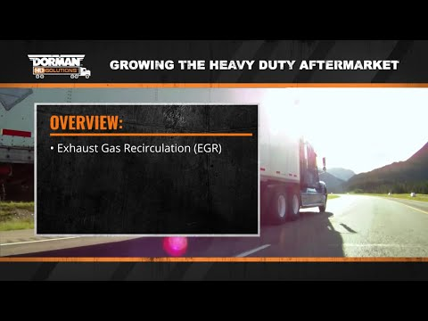 How Exhaust Gas Recirculations Operate with Heavy Duty Diesel Engines by Dorman Products (Episode 2)