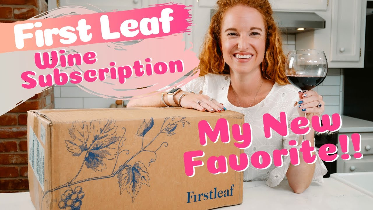 Finally a Fabulous Wine Subscription - First Leaf Review & Unboxing