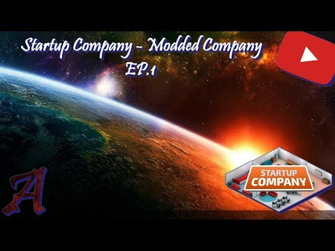 (no comments) Startup Company - Modded Company EP.1